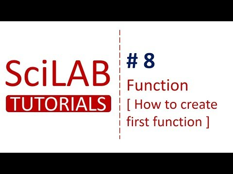SciLab Tutorials # 8 - Functions [How to write first function] in SciLab