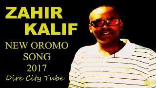 Zahir Khalif New Oromo Music 2017