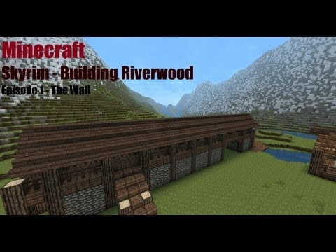 Minecraft - Skyrim - Building Riverwood Episode 1