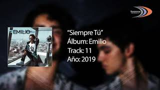 Siempre Tú [Audio Oficial] (Canta: Emilio Osorio)