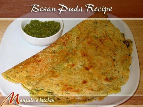 Besan Puda - Cheela (Gram Flour Dosa) Recipe by Manjula