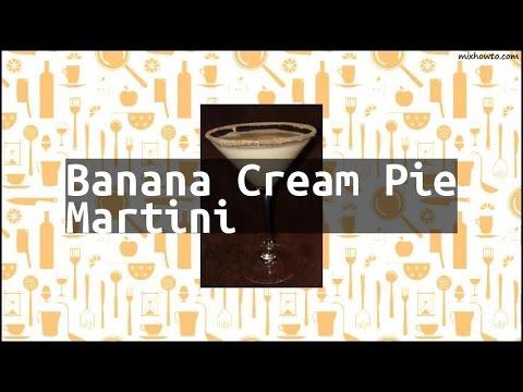 Recipe Banana Cream Pie Martini