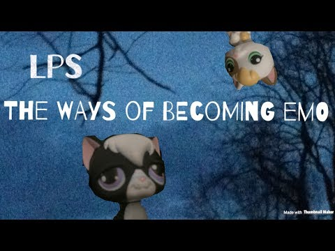 Lps- the ways of becoming emo (funny skit)