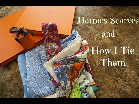 My Hermes Scarves and How I Tie Them
