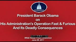 President Obama's Non-Answer to Deadly Operation Fast and Furious