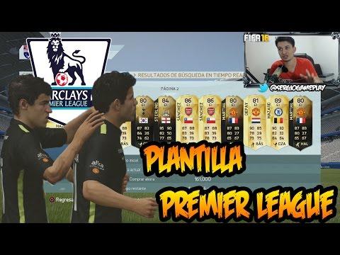 Fifa 16  - Contratamos los mejores jugadores - Plantilla Premier League - Quien Falta?