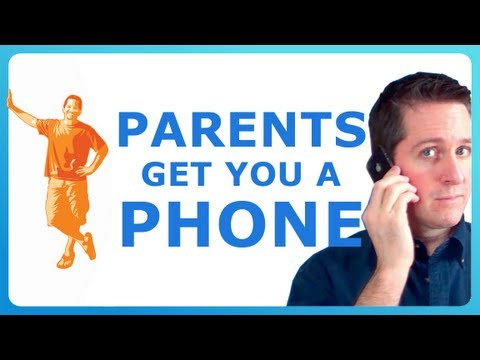 PARENTS GET YOU A PHONE - how to convince your parents to get you a phone!