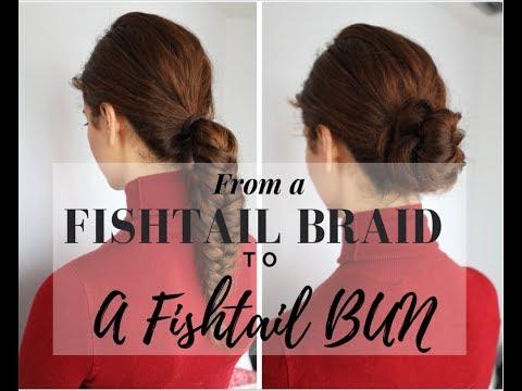 Quick & Easy Fishtail Braid to Bun Tutorial