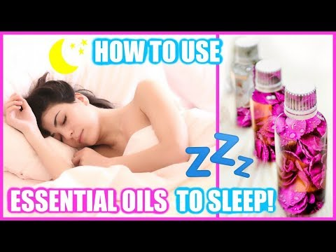HOW TO USE ESSENTIAL OILS TO FALL ASLEEP FAST!! │5 EASY WAYS TO USE OILS WHEN YOU CAN'T SLEEP!!