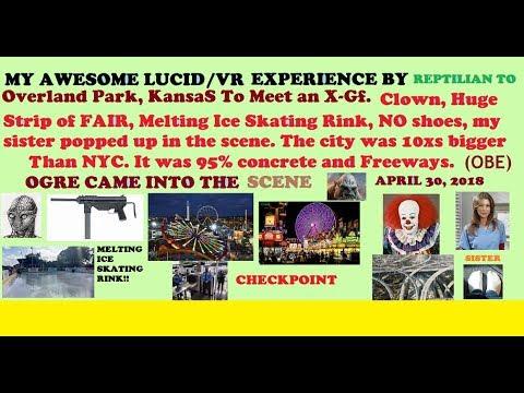 My Fun VR(OBE) Lucid Dream by Reptilian to OP Kansas,w/Dangerous Ogre, Fair, Clown,  Ice Skat'n Rink
