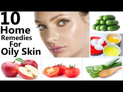 How To Get Rid Of Oily Skin At Home Naturally Easy And Fast