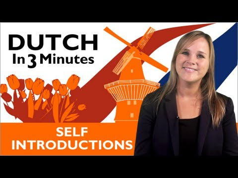Learn Dutch - Dutch in Three Minutes - Self Introductions