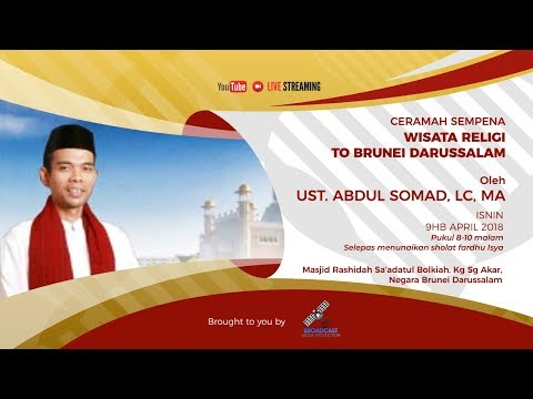 Ceramah Oleh Ust. Abdul Somad, Lc, Ma. Live di Brunei Darussalam