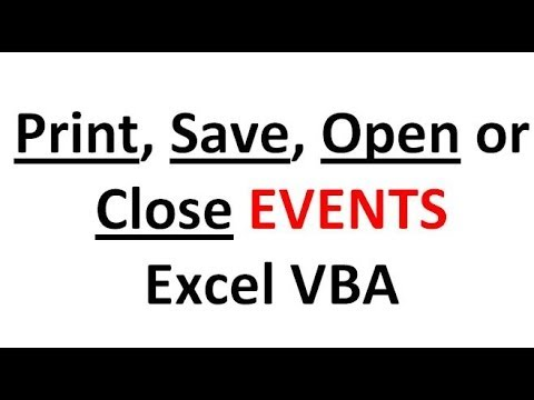 Excel VBA Events #7 Workbook Events - Run code when you print, save, open or close workbooks etc