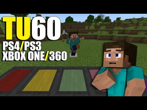 Minecraft Xbox One / 360 and Ps4 / Ps3 Updated! TU60 Thoughts