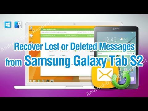 How to Recover Lost or Deleted Messages from Samsung Galaxy Tab S2