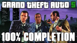 GTA V: Full Game Walkthrough - 100% Completion (HD)