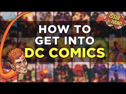 The BEST Introduction to DC Comics — Issue At Hand, Episode 19