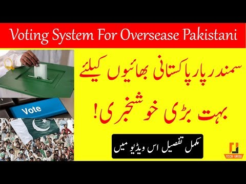 Good News For Oversease Pakistani | Elections 2018 pakistan