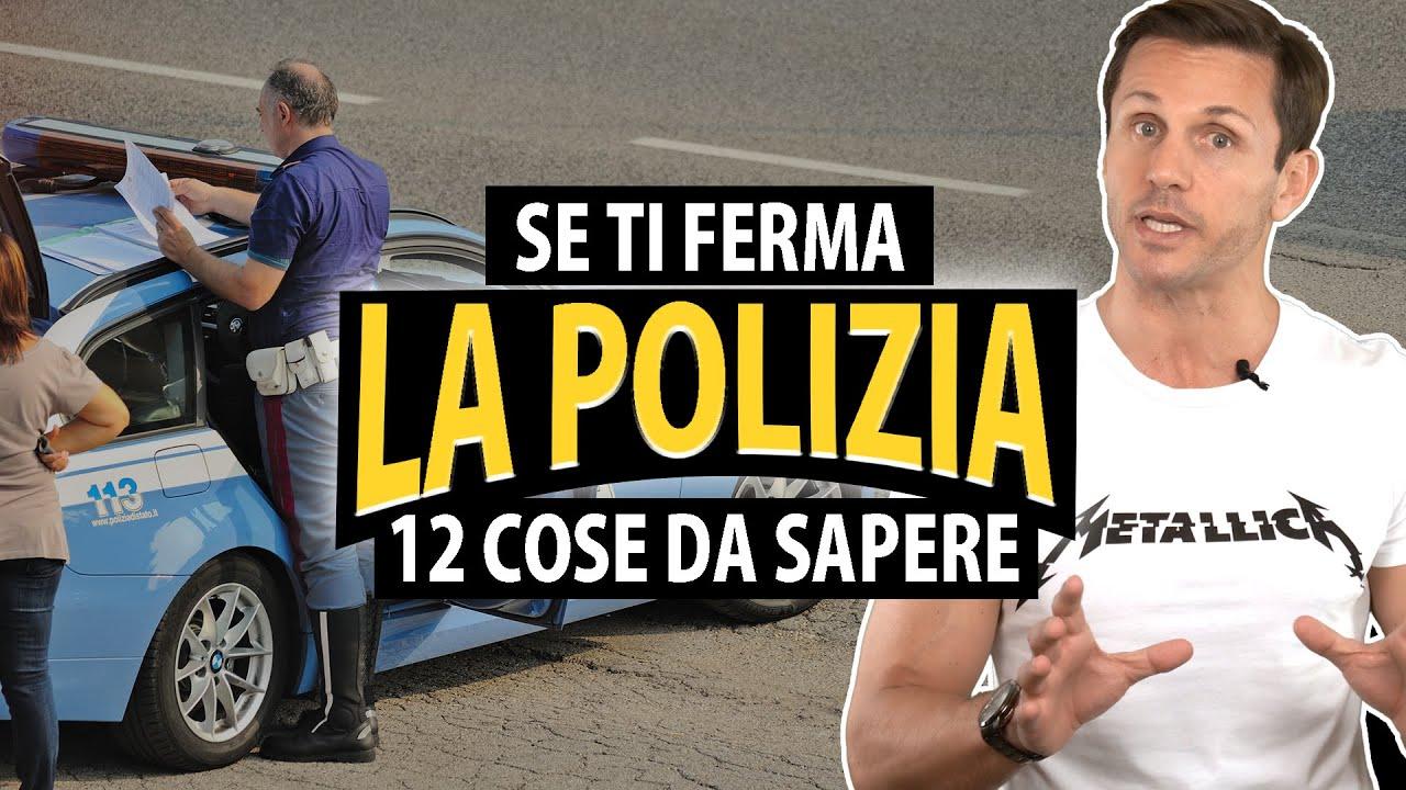 12 cose da sapere se ti ferma la polizia   avv. Angelo Greco