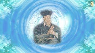 Предсказания и пророчества, из Канала Нострадамуса.