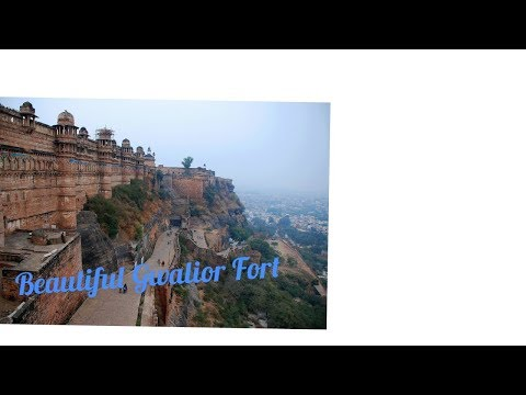 Gwalior Fort....Beautiful View of Gwalior Fort MUST WATCH