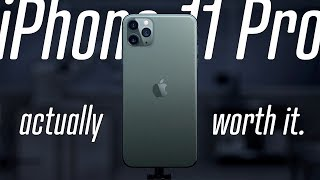 Why the iPhone 11 Pro is NOT a Disappointment!