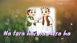 Mubarak Eid Mubarak    मुबारक ईद मुबारक !! New whatsapp status Eid spicel song 2018