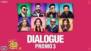 Pagalpanti: (Dialogue Promo 3) | Anil, Urvashi, John, Arshad, Ileana, Pulkit, Kriti