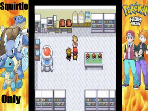Pokemon Fire Red (Squirtle Only Run) Episode 1: Squirtle I Choose You!