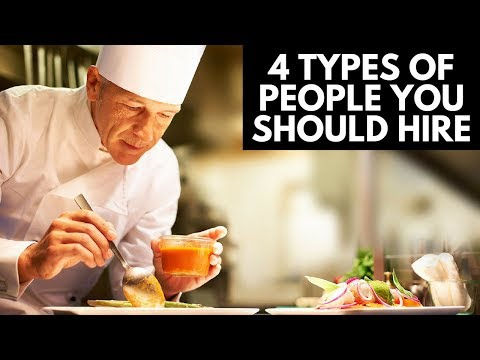 4 Types of People You Should Hire