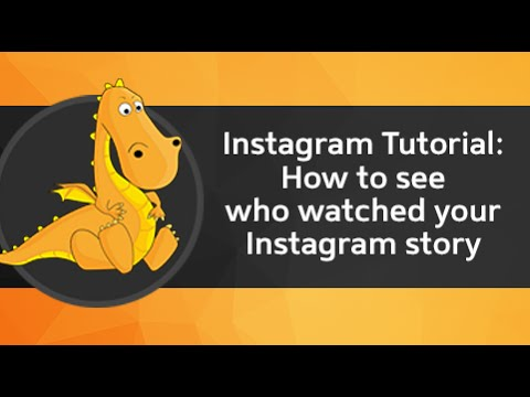 Instagram Tutorial: How to see who watched your Instagram story