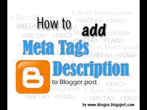 [ Blogspot SEO  ] -How to add Meta Tags Description  to Blogger post