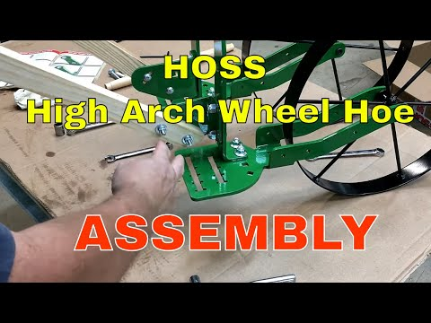 HOSS High Arch Wheel Hoe~Assembly