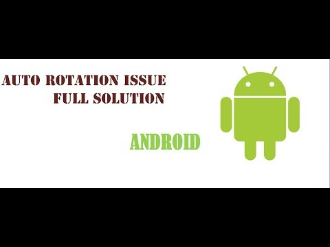 Auto Rotate do not work Android Fix