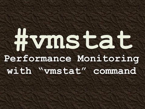 vmstat Command for Performance Monitoring in Linux