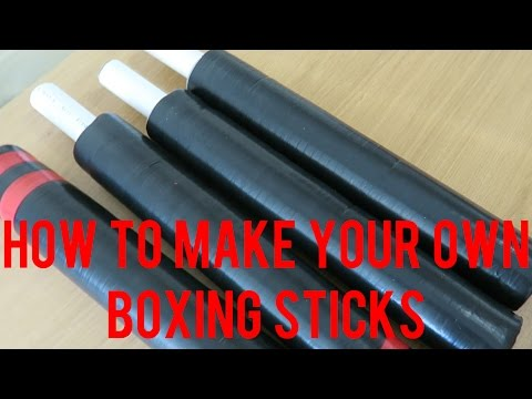HOW TO MAKE YOUR OWN BOXING STICKS!