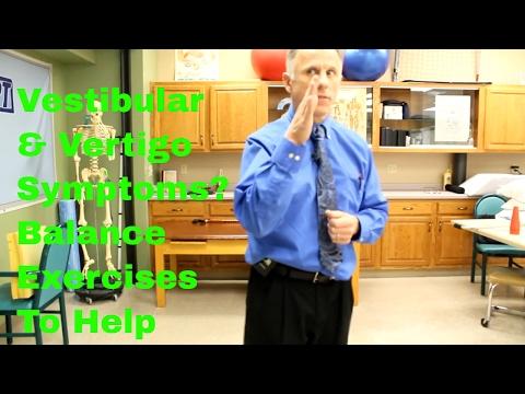 Vestibular & Vertigo Symptoms? 10 Best Balance Exercises.