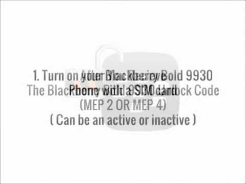 Unlock Blackberry Bold 9930 Through Mep Code For any Network Worldwide (Complete Step By Step Guide)