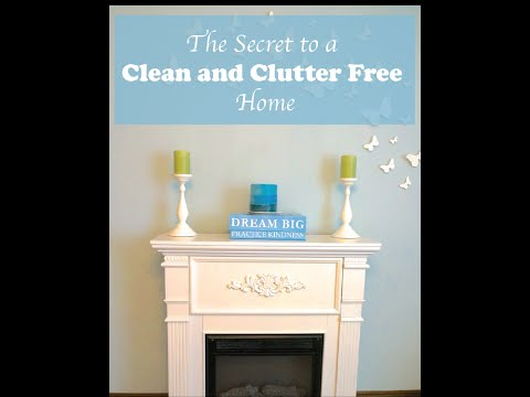 The Secret to a Clean and Clutter Free House