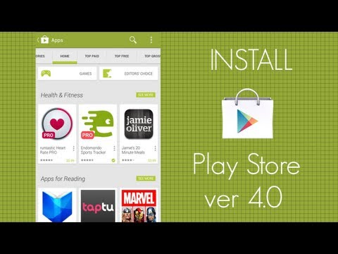 How To Install New Google Play Store ver. 4 On Your Android Device