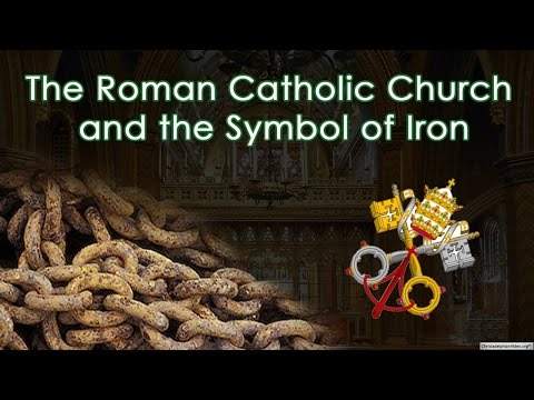 The Roman Catholic Church and the Symbol of Iron In Bible Prophecy