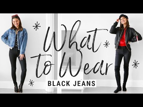 How to Style Basic Black Skinny Jeans 5 Ways | WHAT TO WEAR