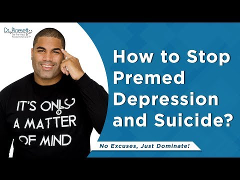 How to Stop Premed Depression and Suicide