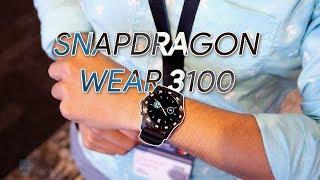 Qualcomm Snapdragon Wear 3100 Platform hands-on: The promise of longer battery life