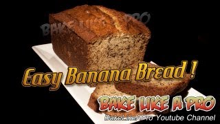 Easy Banana Bread Recipe Super Moist