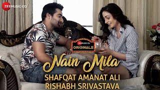 Nain Mila | Shafqat Amanat Ali | Rishabh Srivastava | Zee Music Originals | Sad Love Song