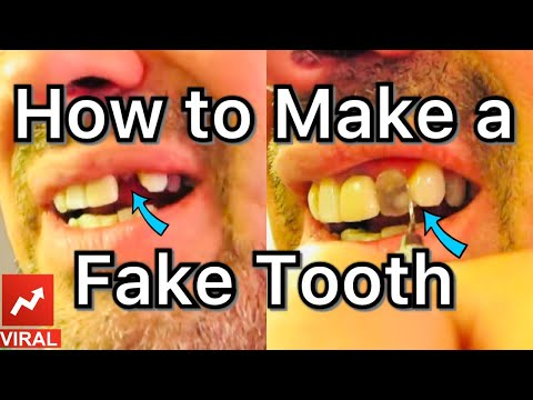 How to make a Fake Tooth at home!