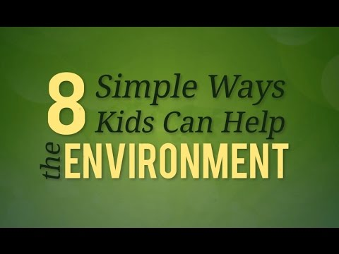 8 Ways Kids Can Help the Environment-- NETL Earth Day