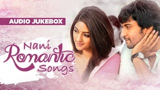 Telugu Romantic Songs | Nani Romantic Songs Jukebox | Telugu Songs